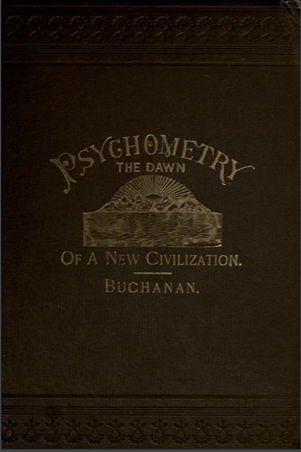 Psychometry: The Dawn Of A New Civilization